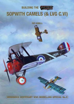5.BUILDING THE WINGNUT WINGS SOPWITH CAMELS (&LVG C.VI)